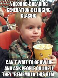 A record-breaking generation-definging classic Can't wait to grow ... via Relatably.com