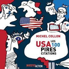 Usa Les 100 Pires Citations Michel Collon 9782930827100 Amazon