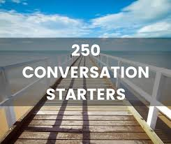 250 quality conversation starters the