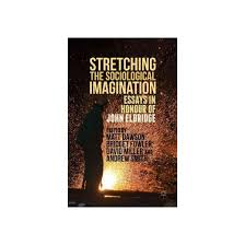 stretching the sociological imagination essays in honour of john stretching the sociological imagination essays in honour of john eldridge hardcover