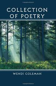 Amazon | Collection of Poetry | Coleman, Wendi | Literature & Fiction