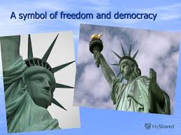 「symbol of freedom and democracy.」の画像検索結果