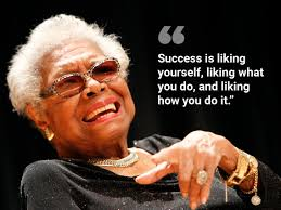 Maya Angelou Quotes Advice And Wisdom Business Insider