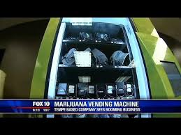 Marijuana Vending Machines Youtube New Tempe Company Makes Pot Vending Machines YouTube