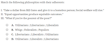 Solved Match The Following Philosophies With Their Adhere