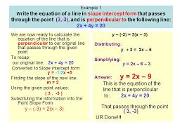 example 1 w rite the equation of a line in slope intercept form that p through