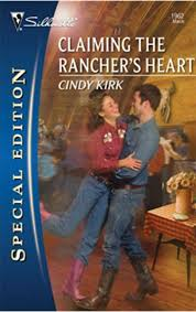 Claiming the Rancher's Heart (Silhouette Special Edition Book 1962) -  Kindle edition by Kirk, Cindy. Literature & Fiction Kindle eBooks @  Amazon.com.