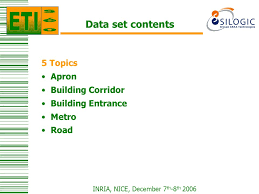 inria nice th th data set and ground truth  5 inria nice 7 th 8 th 2006 data set contents 5 topics apron building corridor building entrance metro road