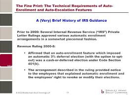 revenue ruling 2000 8 affirmed that an auto enrollment feature which imposed an