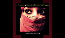 a thousand splendid suns by abby labonte on prezi copy of a thousand splendid suns