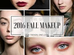 fall 2016 makeup trends