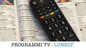 I programmi in tv oggi, Lunedì 6 gennaio 2020