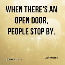 Open Door Quotes Delectable Drake Martin Quotes QuoteHD