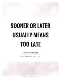 later quotes