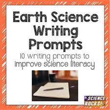 earth science essay prompts science visual writing prompts
