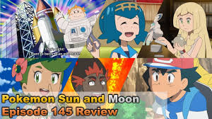 Pokemon Sun and Moon Episode 145 Review! - YouTube
