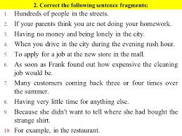 Sentence Fragments Avoiding Sentence Fragments Ppt Video Online Download