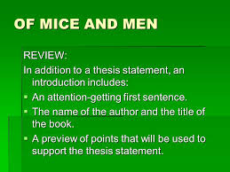 of mice and men paper assignment of mice and men literary analysis    of mice and men review  in addition to a thesis statement  an introduction includes