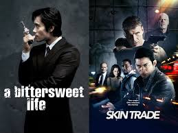 Talk Without Rhythm: Episode 273: A Bittersweet Life (2005) and Skin Trade  (2014)