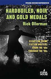 rough edges hardboiled noir and gold medals essays on crime  hardboiled noir and gold medals essays on crime fiction writers from the 50s through the 90s rick ollerman