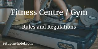hotel resort fitness centre gym rules and regulations sle hotel