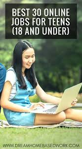 17 Year Old Jobs Part Time Best 30 Online Jobs For Teens Work From Home 18 And Under