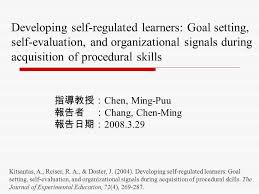 Self Evaluation Amazing Developing Selfregulated Learners Goal Setting Selfevaluation