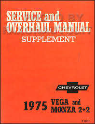 chevrolet vega repair shop manual original 1975 chevrolet vega monza repair shop manual supplement original