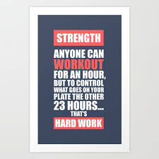 Lab No 4 Strength Anyone Can Workout For An Hour Gym Motivational Quotes Poster Art Print