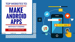 make your android app in 5 minutes out coding