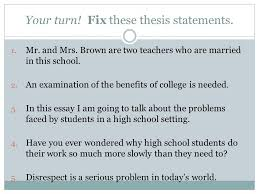 thesis statements and topic sentences ppt  9 your turn