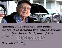 Carroll Shelby Quotes - Inspirations.in