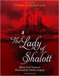 the lady of shalott essays on alfred lord tennyson s famous ballad the lady of shalott