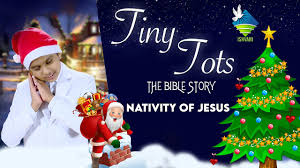 Nativity of Jesus || Tiny Tots || The Bible Story || Christmas Special || Augustine  Mathew || 2020 - YouTube