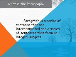 how to write a basic paragraph how to write a paragraph 3