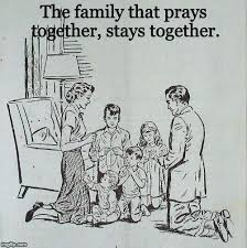 Quoted Meaning Interesting Family That Prays Together Stays There Is Real Meaning Behind The