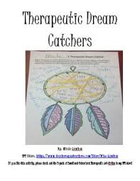 The Purpose Of Dream Catchers Therapeutic Dream Catcher by Miss Lawhon Teachers Pay Teachers 93