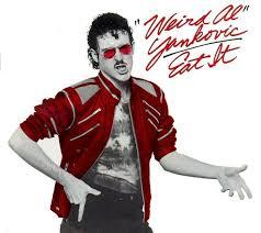Select a good song to parody. Top 10 Weird Al Yankovic Parody Songs