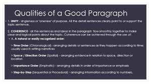 qualities of a good paragraph a good paragraph is like a 3 qualities of