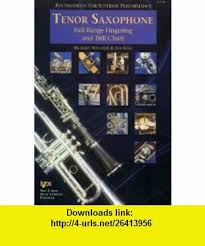 Tenor Saxophone Full Range Fingering And Trill Chart