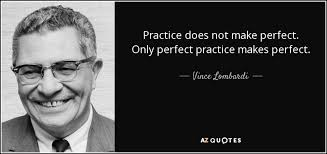 TOP 40 PRACTICE MAKES PERFECT QUOTES AZ Quotes Enchanting Practice Quotes