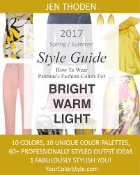 Bright Warm \u0026 Light \u2013 2017 Spring/Summer Pantone Color Style Guide ...