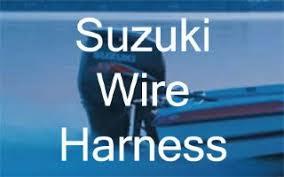 suzuki outboard wire harness wire harness