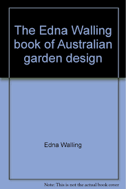Small Picture The Edna Walling book of Australian garden design Edna Walling