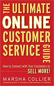 Another Way To Say Customer Service The Ultimate Online Customer Service Guide How To Connect With Your