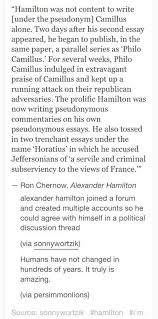 Alexander Hamilton created multiple accounts so he could agree with himself  on a political discussion thread.