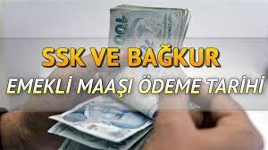 Emekli maaşları ne zaman yatar? SSK Bağ Kur 1500 TL zamlı emekli maaşları  ne zaman ödenecek?