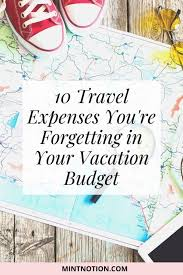 10 travel expenses you re forgetting in