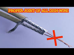 How To Make Wire Joint Connector For All Dish Always For Lifetime Use