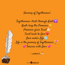 Journey Of Togetherness Quotes Writings By Artplay Annam